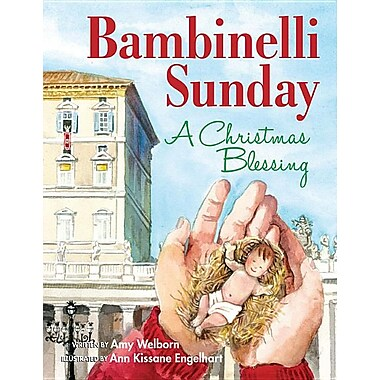 Bambinelli Sunday: A Christmas Blessing