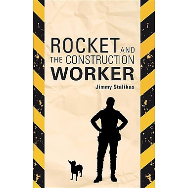 Rocket and the Construction Worker