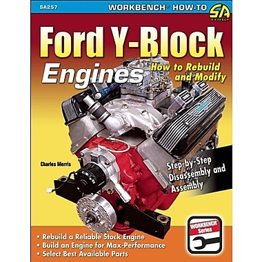 Ford Y-Block Engines: How to Rebuild & Modify