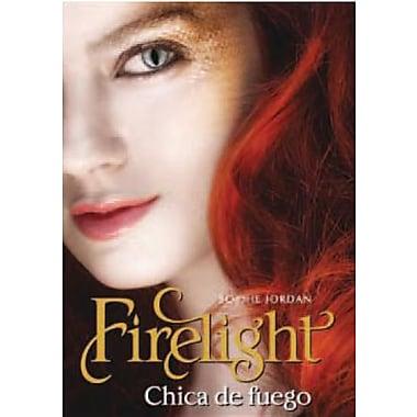Firelight, Chica de Fuego
