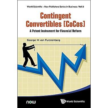 Contingent Convertibles [Cocos]: A Potent Instrument for Financial Reform