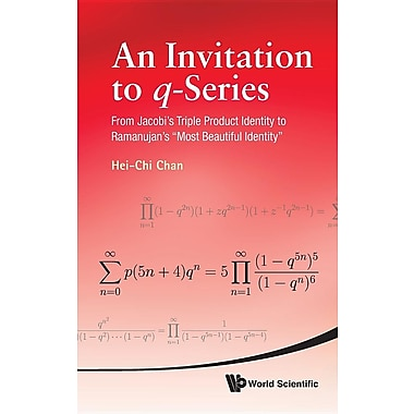 An Invitation to Q-Series: From Jacobi's Triple Product Identity to Ramanujan's