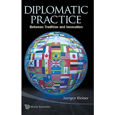 Diplomatic Practice: Between Tradition and Innovation