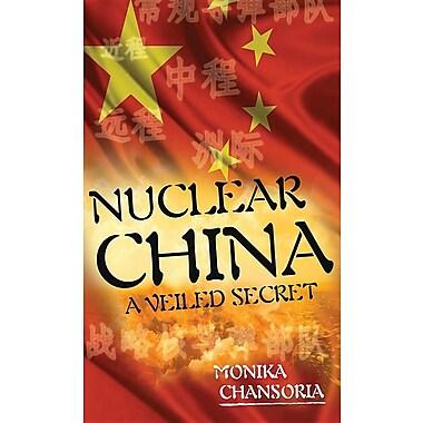 Nuclear China: A Veiled Secret