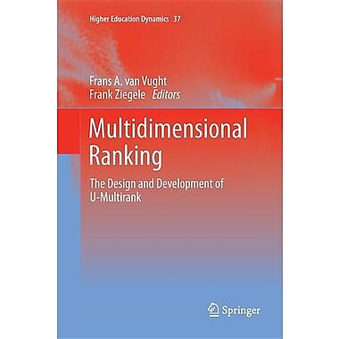 Multidimensional Ranking: The Design and Development of U-Multirank