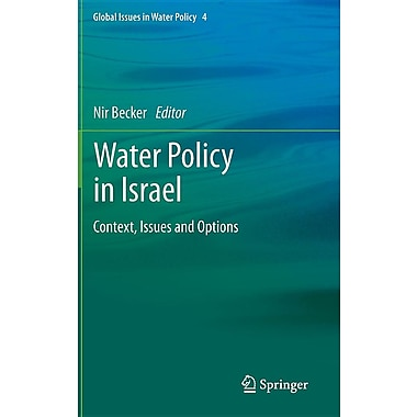 Water Policy in Israel: Context, Issues and Options