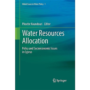 Water Resources Allocation: Policy and Socioeconomic Issues in Cyprus