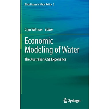 Economic Modeling of Water: The Australian Cge Experience