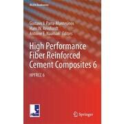 High Performance Fiber Reinforced Cement Composites 6: Hpfrcc 6