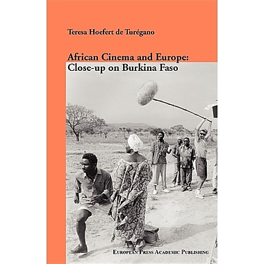African Cinema and Europe: Close-Up on Burkina Faso