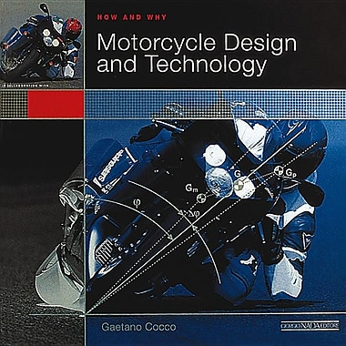 How and Why Motorcycle Design and Technology