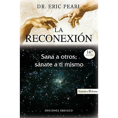 La Reconexion = The Reconnection