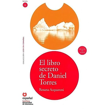 El Libro Secreto de Daniel Torres (Libro ]Cd) [The Secret Book of Daniel Torres (Book ]Cd)]