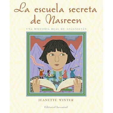 La Escuela Secreta de Nasreen, Una Historia Verdadera de Afganistn: Nasreen's Secret School