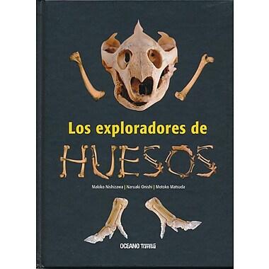 Los Exploradores de Huesos = The Bones Explorers