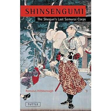 Shinsengumi: The Shogun's Last Samurai Corps