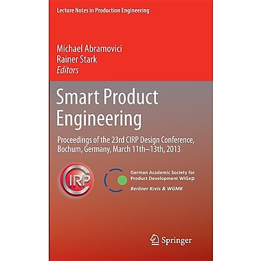 Smart Product Engineering: Proceedings of the 23rd Cirp Design Conference, Bochum, Germany, March 11th - 13th, 2013