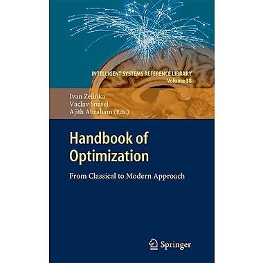 Handbook of Optimization: From Classical to Modern Approach