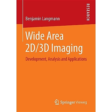 Wide Area 2D/3D Imaging: Development, Analysis and Applications