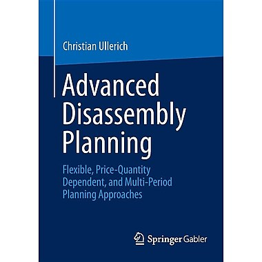 Advanced Disassembly Planning: Flexible, Price-Quantity Dependent, and Multi-Period Planning Approaches