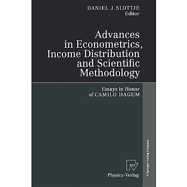Advances in Econometrics, Income Distribution and Scientific Methodology: Essays in Honor of Camilo Dagum