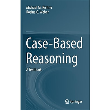 Case-Based Reasoning: A Textbook