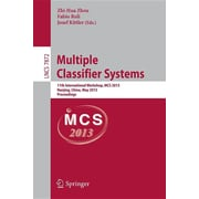 Multiple Classifier Systems: 11th International Workshop, MCS 2013, Nanjing, China, May 15-17, 2013. Proceedings