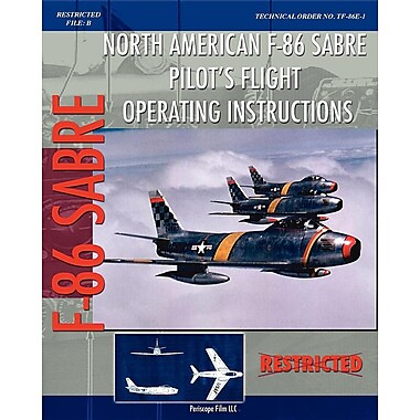 North American F-86 Sabre Pilot's Flight Operating Instructions