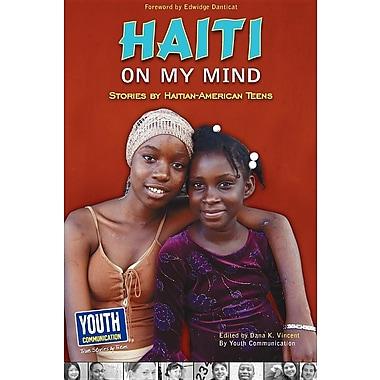 Haiti on My Mind: Stories by Haitian-American Teens