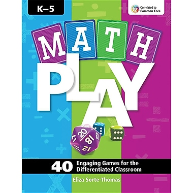 Math Play: 40 Engaging Games for the Differentiated Classroom