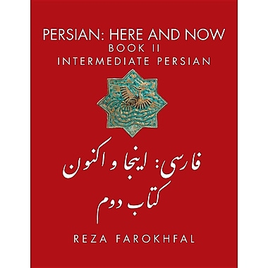 Persian: Here and Now Book II, Intermediate Persian