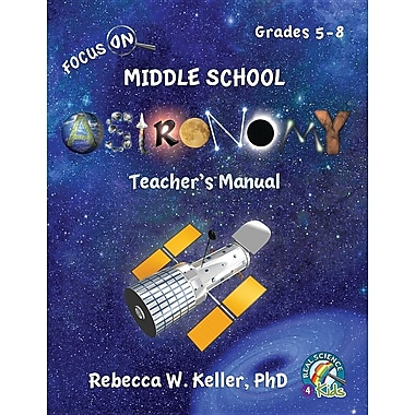 Focus on Middle School Astronomy Teacher's Manual