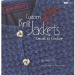 Custom Fit Knit Jackets: Casual to Couture