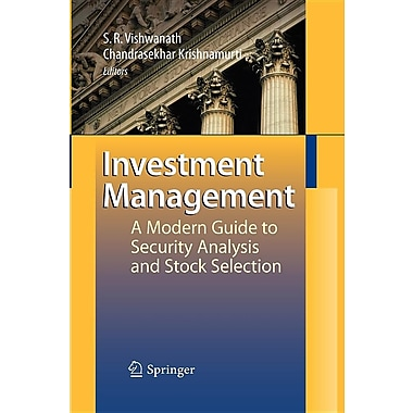Investment Management: A Modern Guide to Security Analysis and Stock Selection