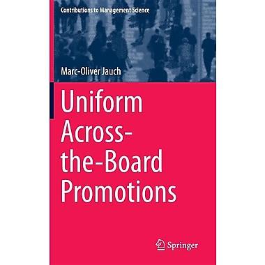 Uniform Across-The-Board Promotions