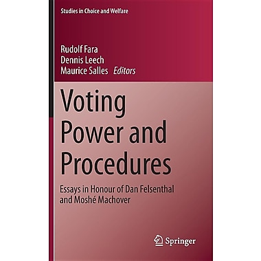 Voting Power and Procedures: Essays in Honour of Dan Felsenthal and Moshe Machover
