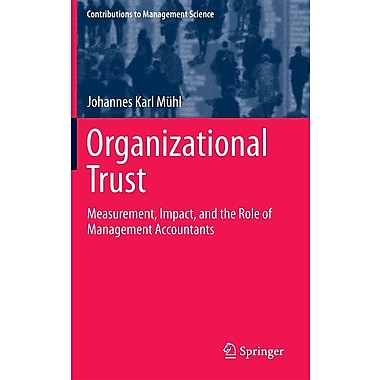 Organizational Trust: Measurement, Impact, and the Role of Management Accountants