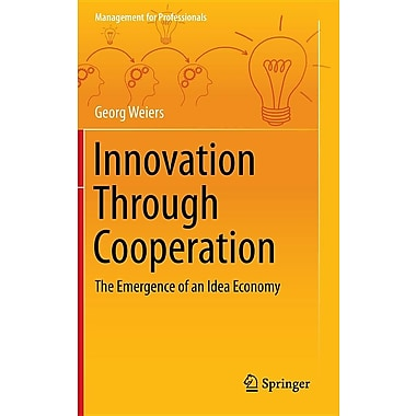 Innovation Through Cooperation: The Emergence of an Idea Economy