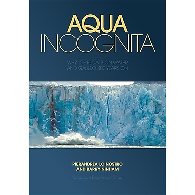 Aqua Incognita: Why Ice Floats on Water and Galileo 400 Years on