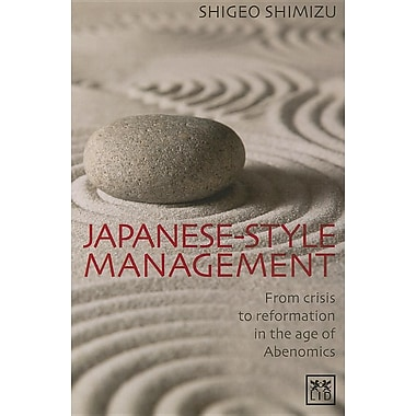 Japanese-Style Management: From Crisis to Reformation in the Age of Abenomics