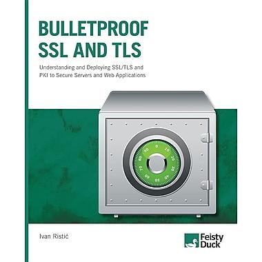 Bulletproof SSL and TLS