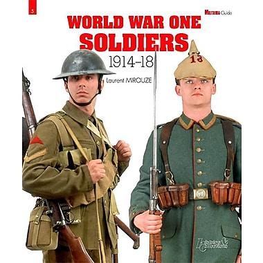World War One Soldiers: 1914-18