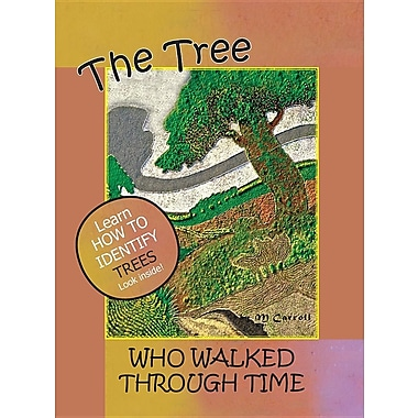 The Tree Who Walked Through Time: A Tree Identification Story