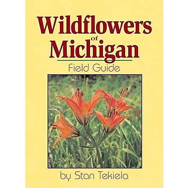 Wildflowers of Michigan: Field Guide