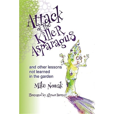 Attack of the Killer Asparagus