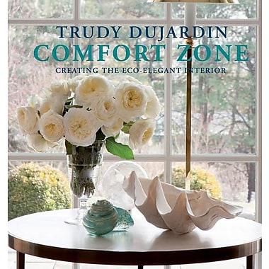 Comfort Zone: Creating the Eco-Elegant Interior