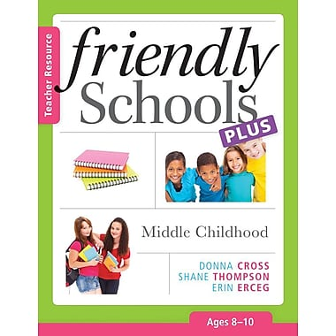 Friendly Schools Plus: Middle Childhood