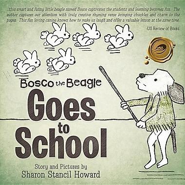 Bosco the Beagle Goes to School