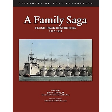 A Family Saga: Flush-Deck Destroyers 1917-1955