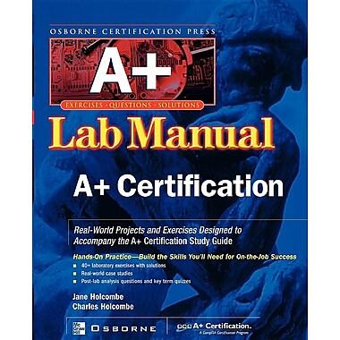 A+ Certification Press Lab Manual